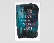 Live and Love with All Your Heart